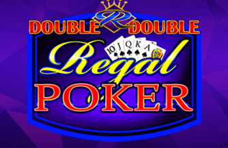 Double x2 Regal Poker